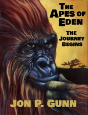 Purchase The Apes of Eden - The Journey Begins at Amazon.com